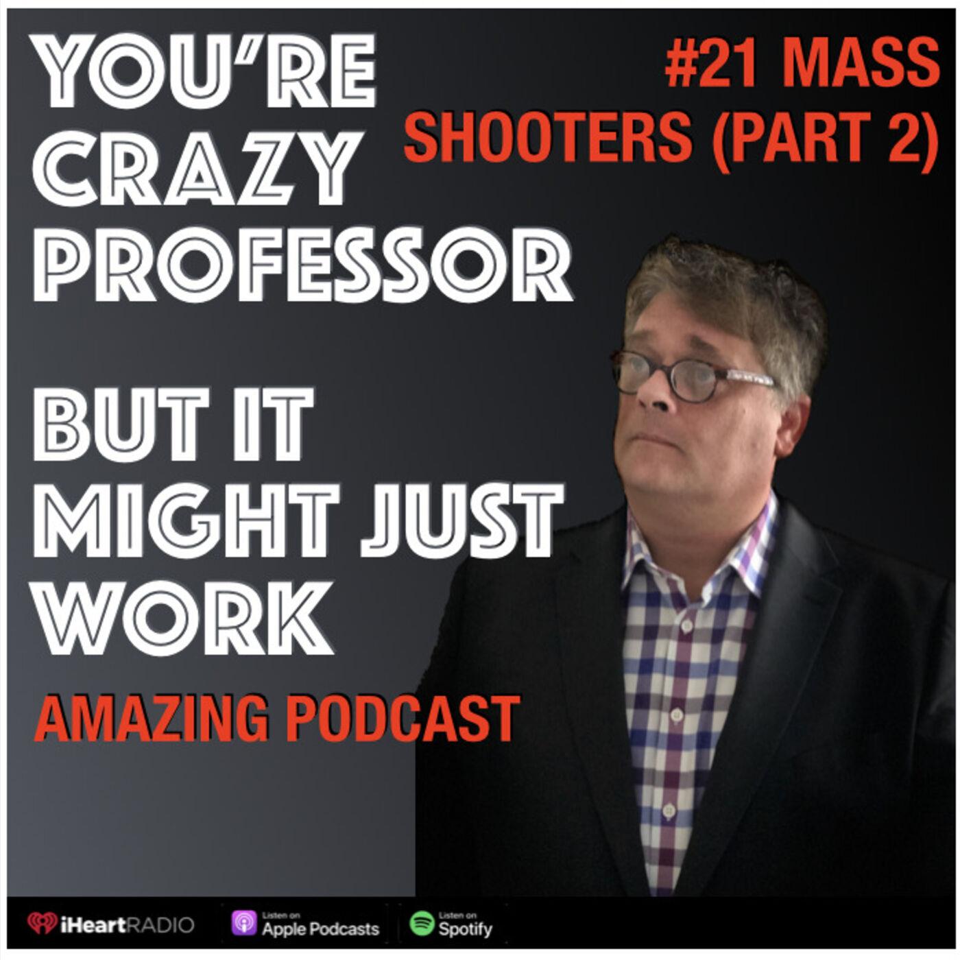 Understanding Mass Shooters (Part 2 Seung-Hui Cho)