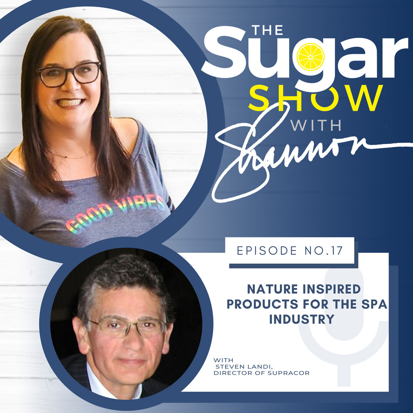 The SugarShow S2Ep17: Clean & Exfoliated with a Supracor Mitt -  Steve Landi
