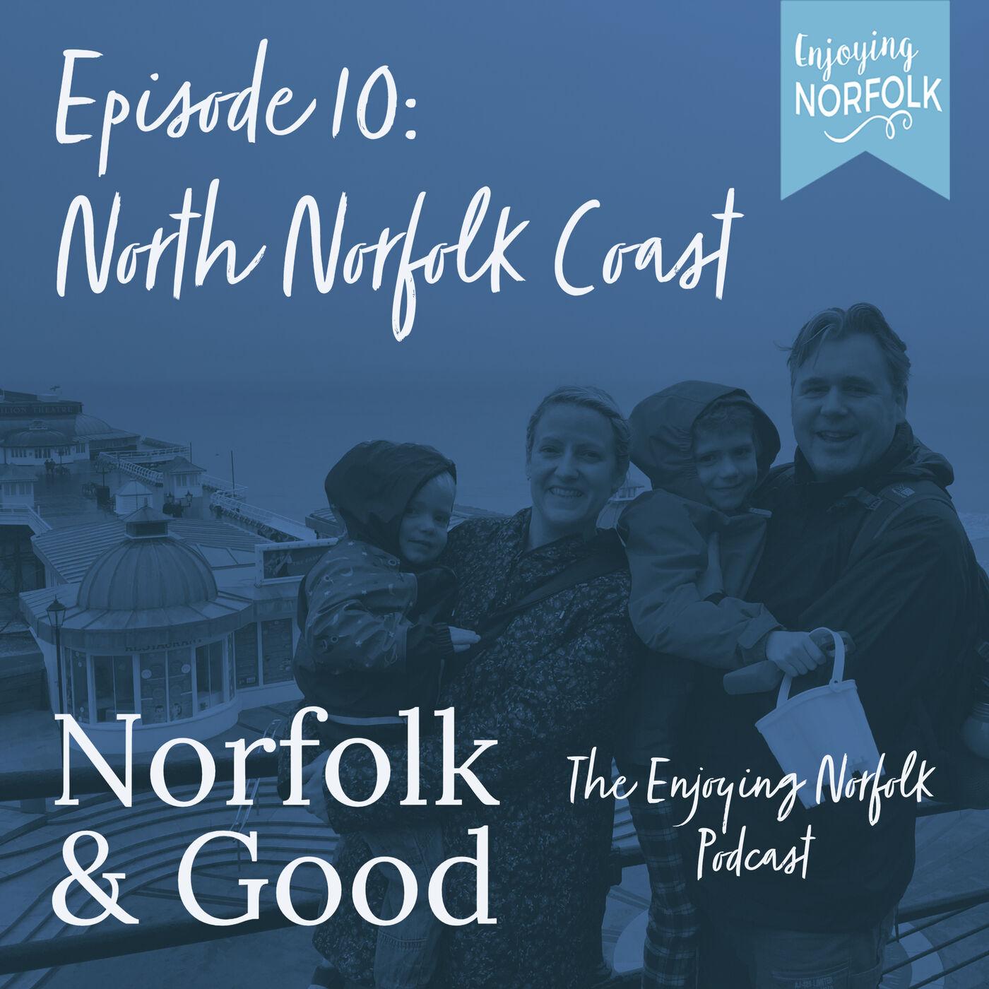 Norfolk Coast: North Norfolk Part 1