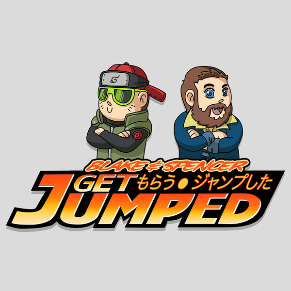 Blake and Spencer Get Jumped! An Anime Podcast Podcast Artwork Image