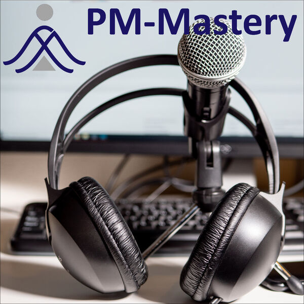 PM-Mastery Podcast Artwork Image