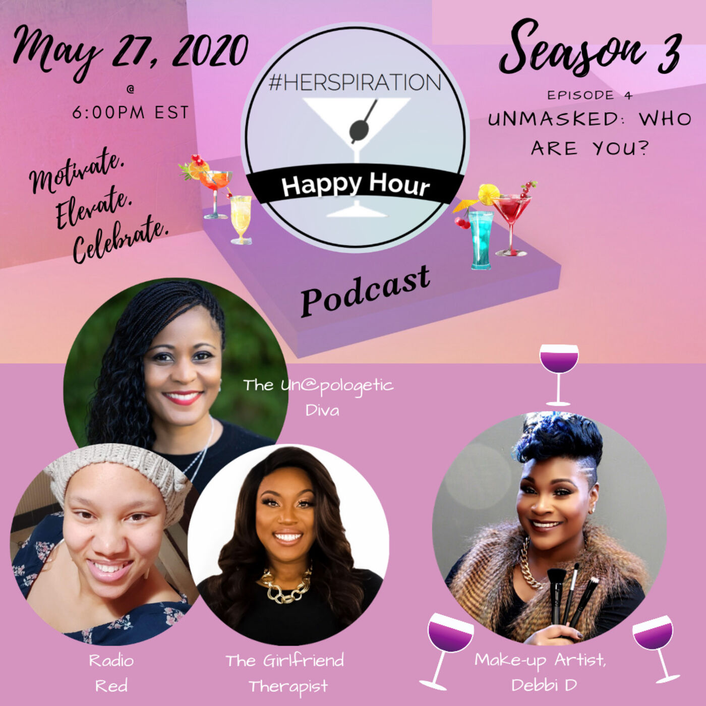 Herspiration Happy Hour Season 3, Episode 4, Unmasked: Who Are You? w/ MUA, Debbi D