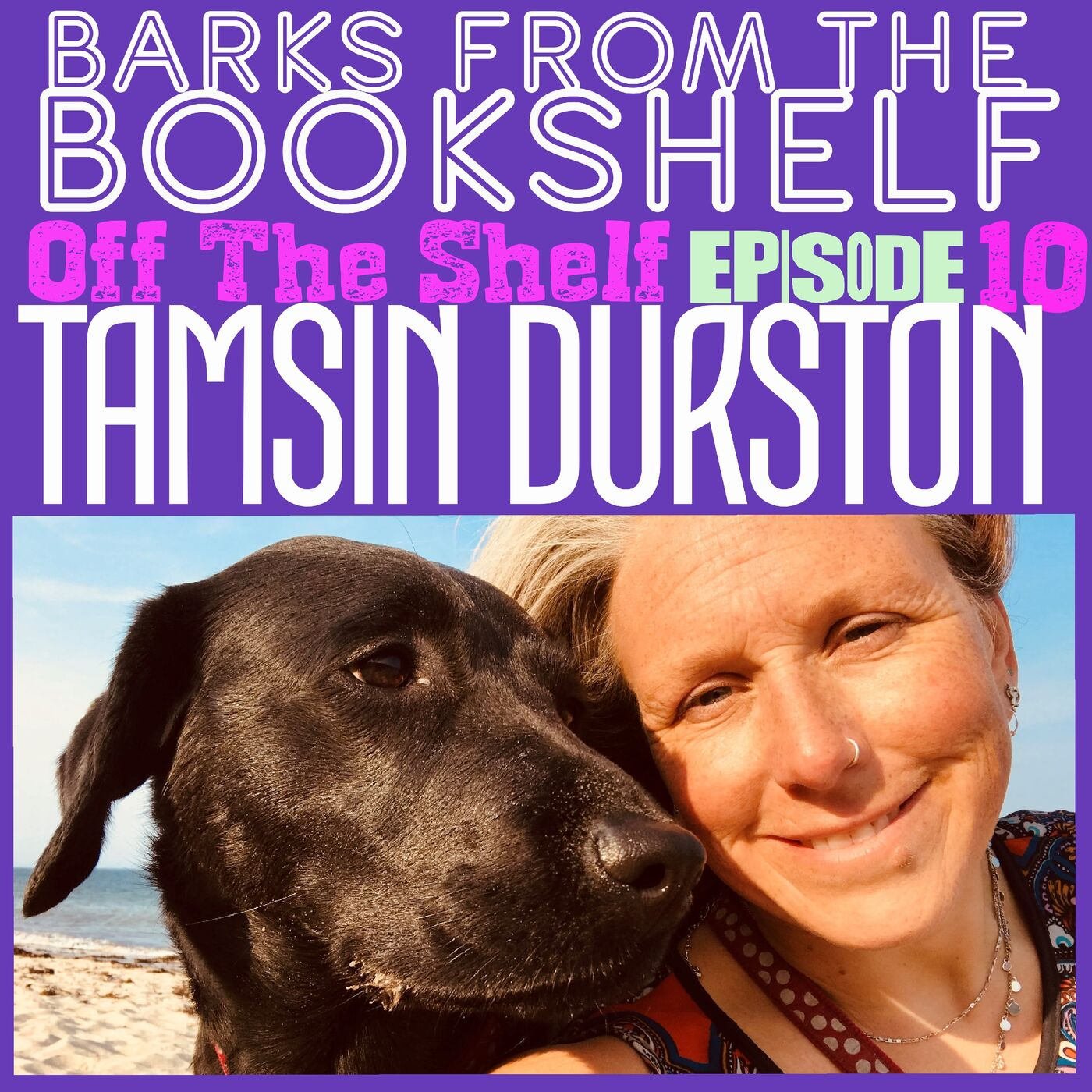 #32 Off The Shelf Episode 10. Tamsin Durston