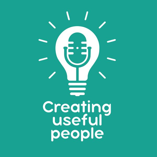 Creating useful people Podcast Artwork Image