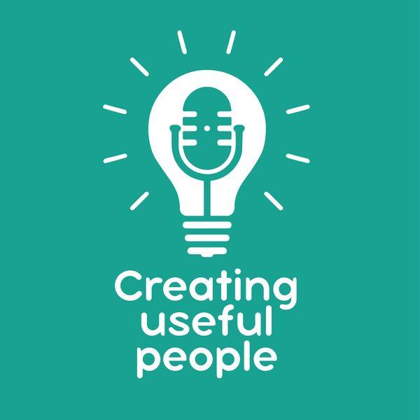 Creating useful people Podcast Artwork Image