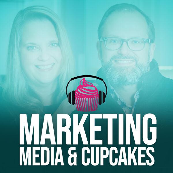 Marketing Media & Cupcakes Podcast Artwork Image