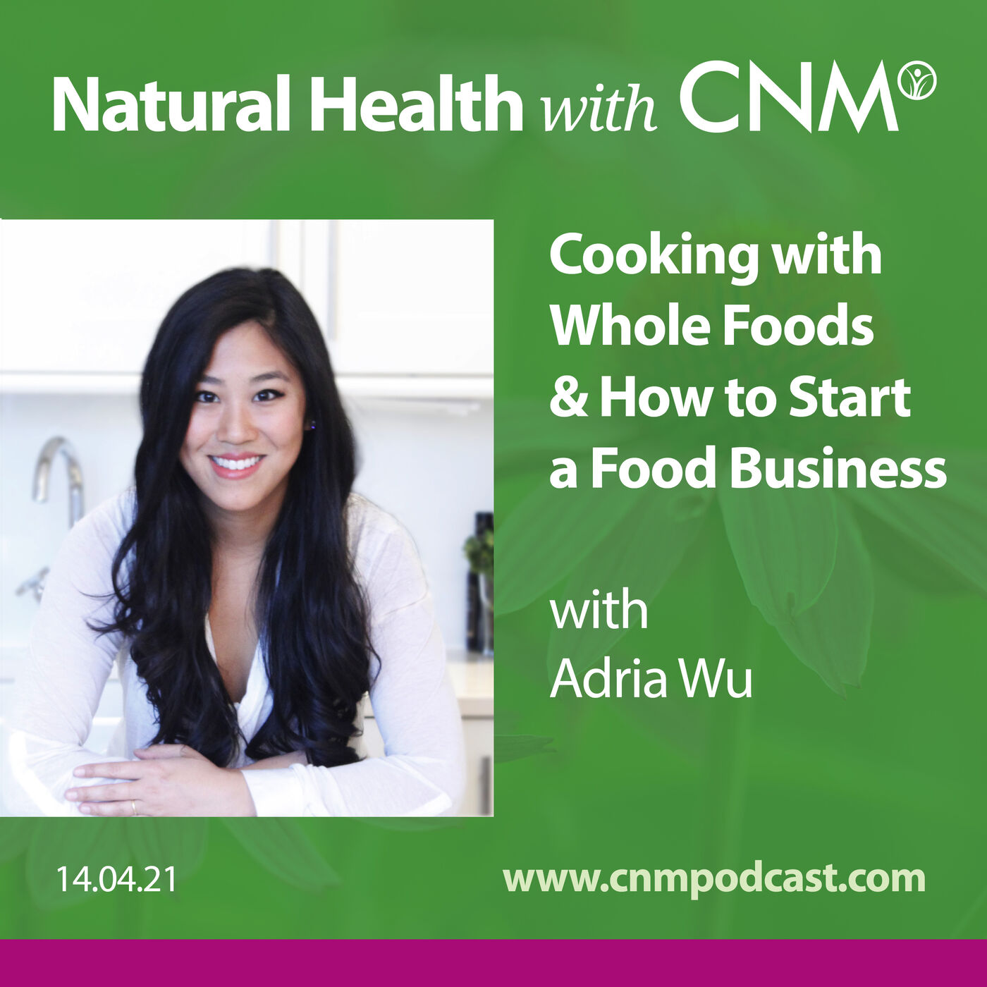 Cooking with Whole Foods & How to Start a Food Business with Adria Wu
