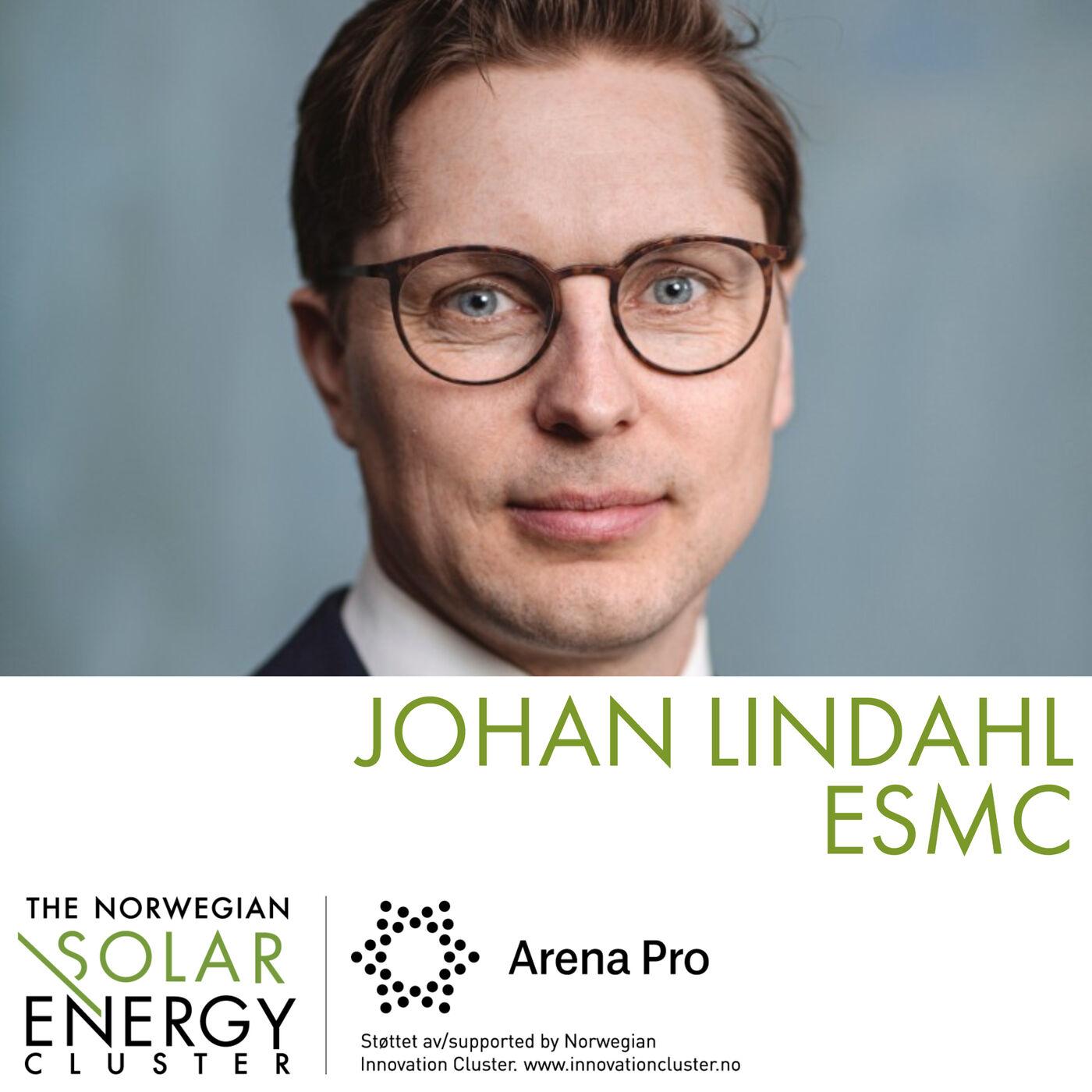 Johan Lindahl, ESMC: Muligheter for solprodusenter i Europa