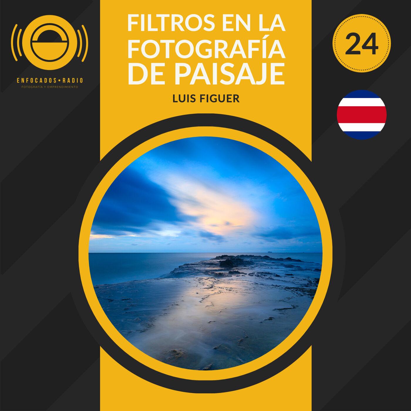 EP024: Los filtros en la fotografía de paisaje