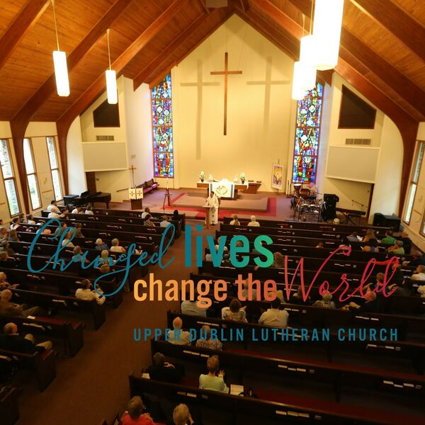 Sermons from Upper Dublin Lutheran Church Podcast Artwork Image