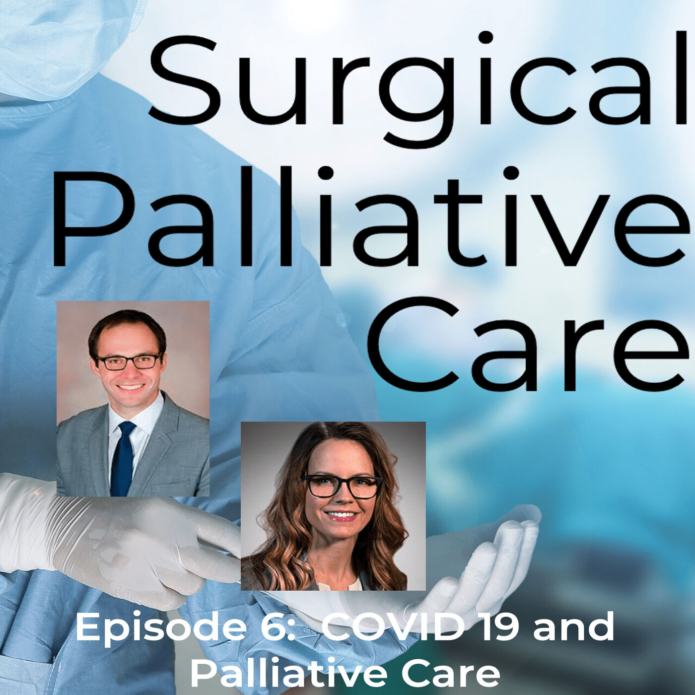 COVID-19 and the Role of Surgical Palliative Care