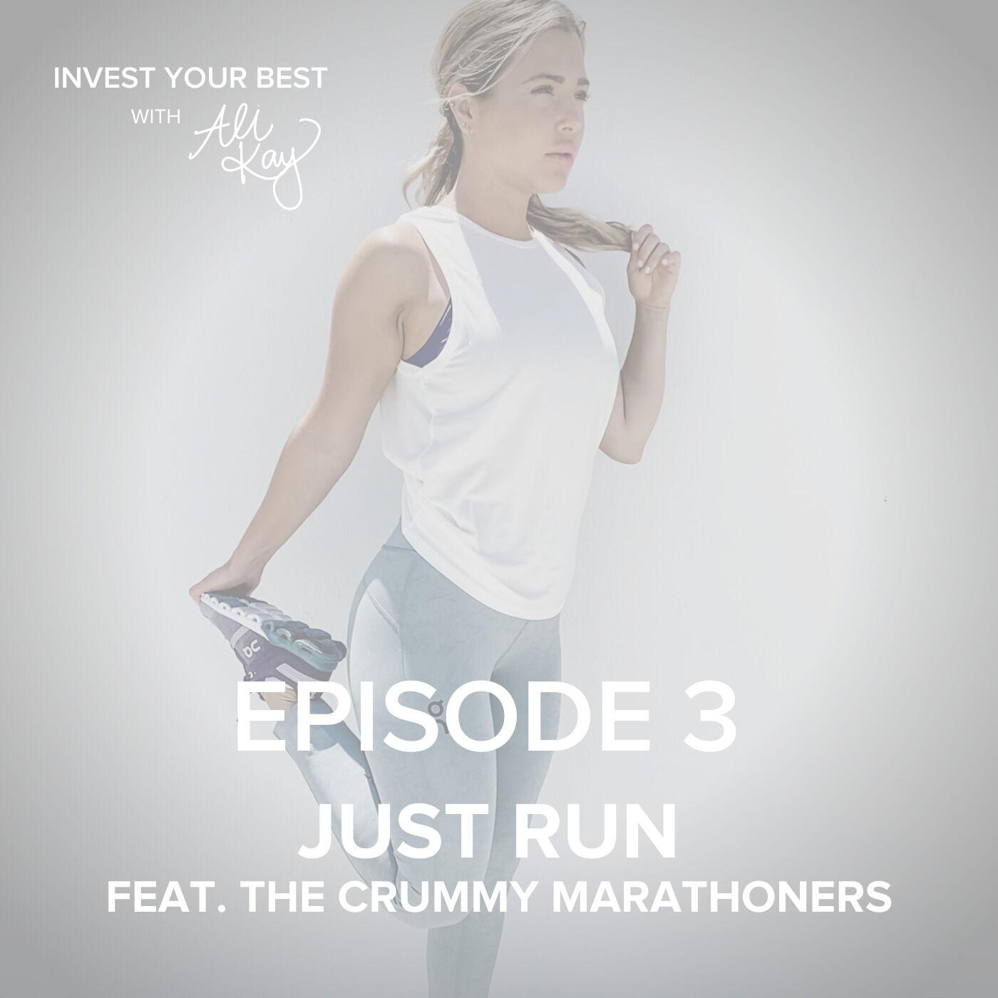 Just Run feat. The Crummy Marathoners