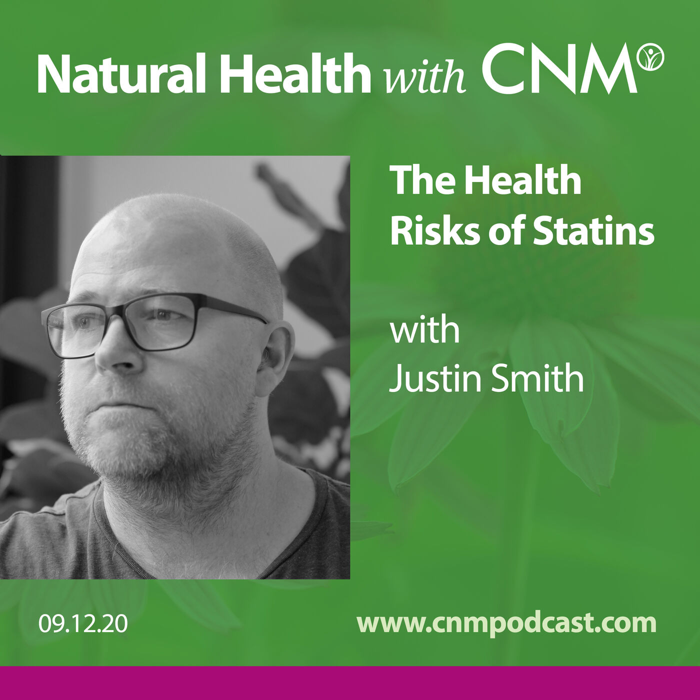 The Health Risks of Statins with Justin Smith