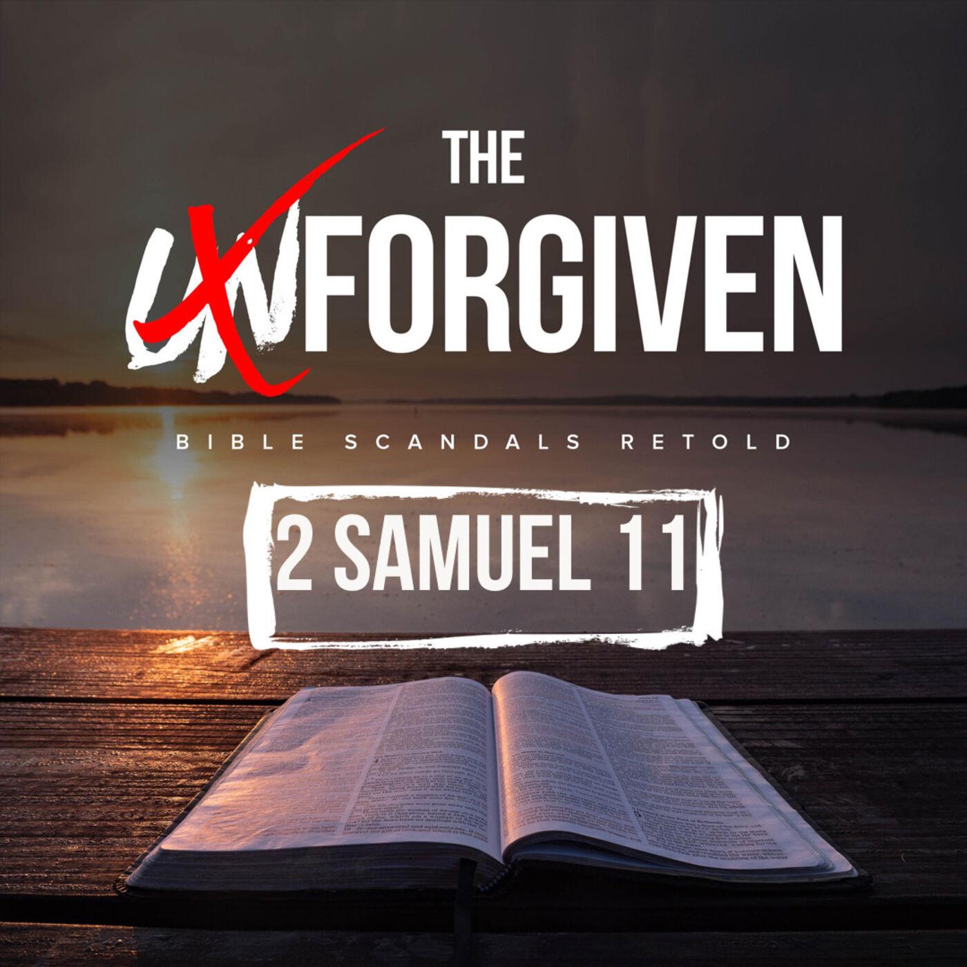 David and Bathsheba (Part 1) - 2 Samuel 11