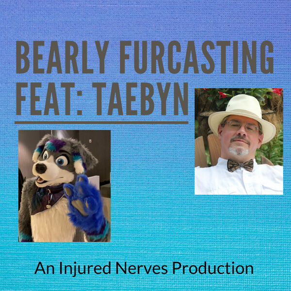 Bearly Furcasting feat. Taebyn Podcast Artwork Image