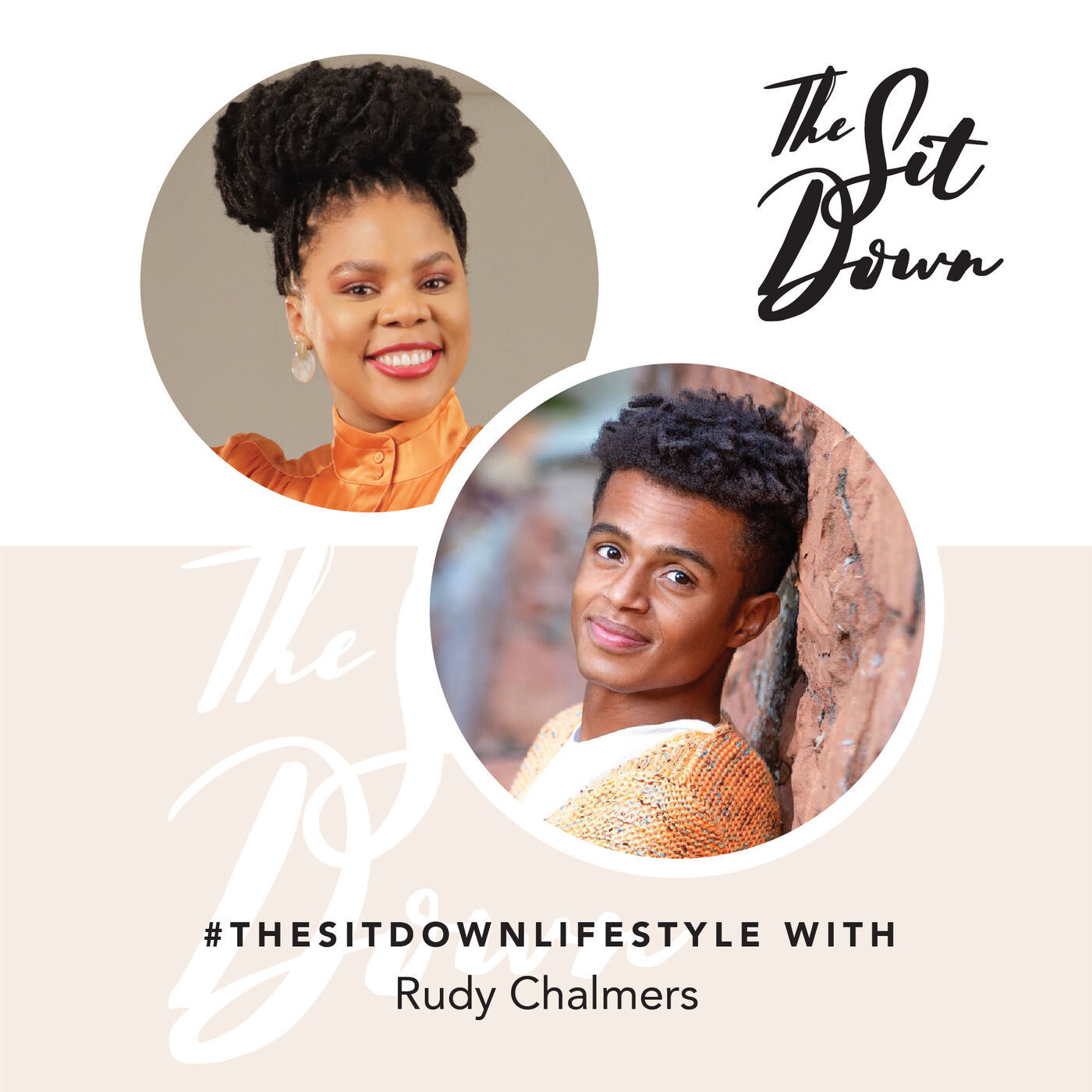 #TheSitDownLifestyle | Rudy Chalmers