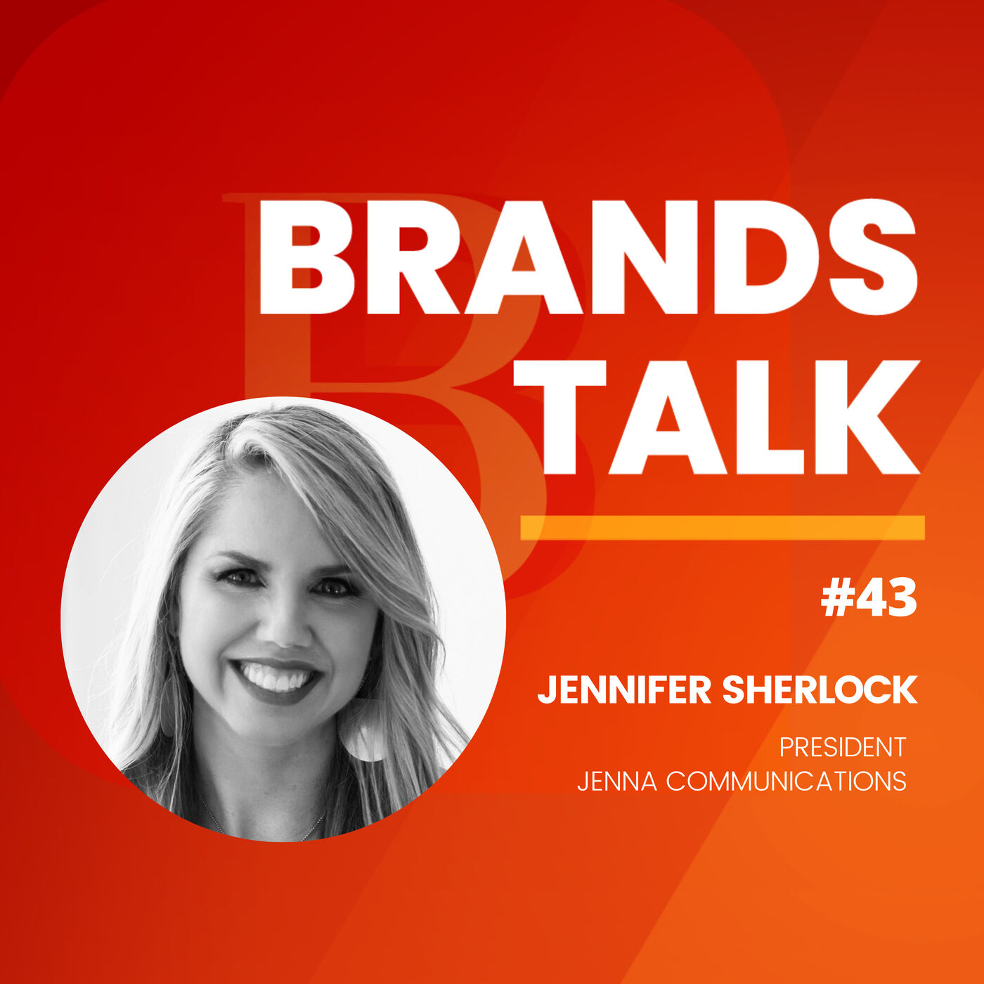 How to get your brand noticed w/Jennifer Sherlock