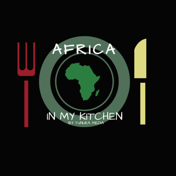 Africa in my kitchen Podcast Artwork Image