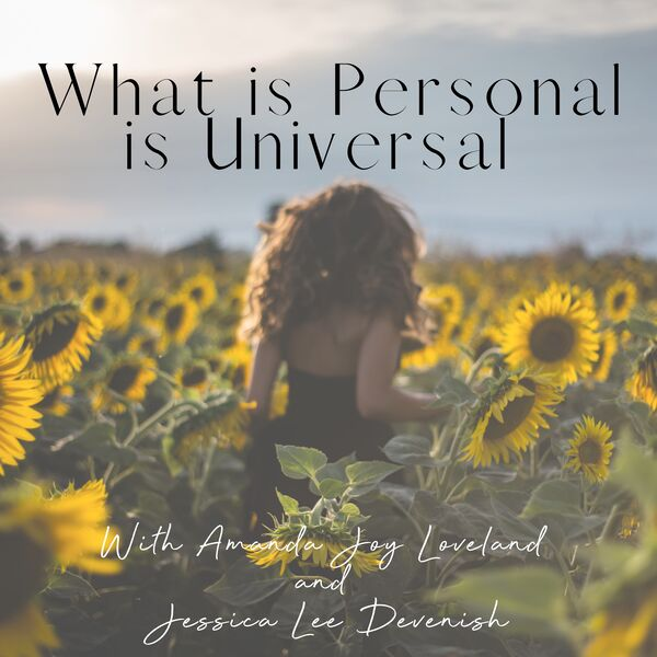 What is Personal is Universal Podcast Artwork Image