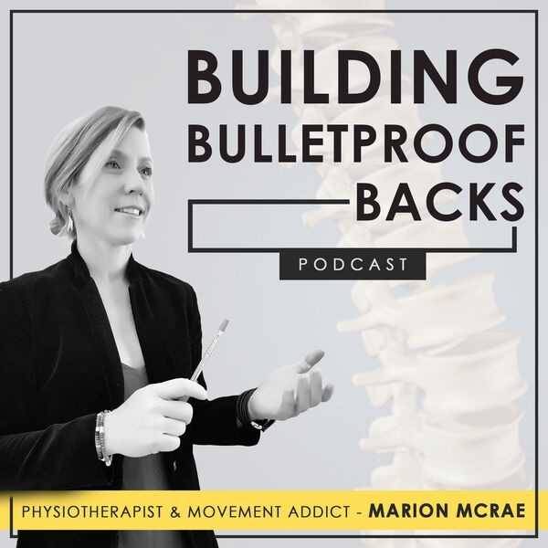 Building Bulletproof Backs  Podcast Artwork Image