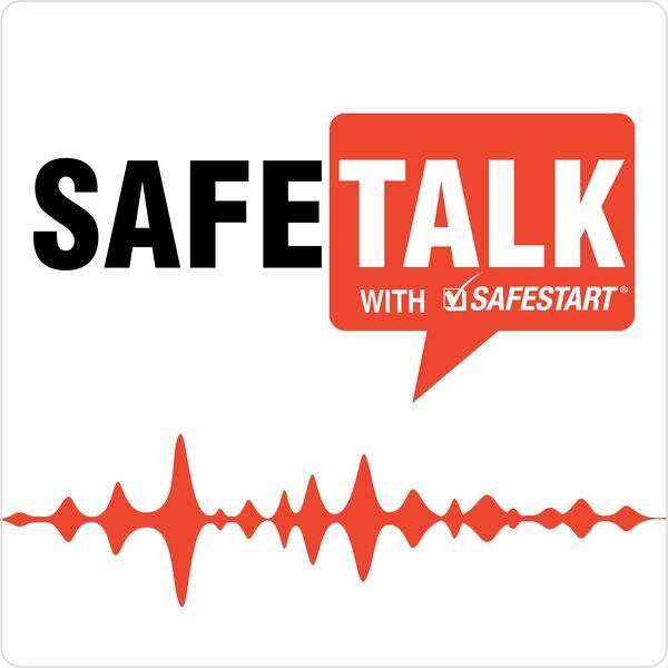 SafeTalk with SafeStart Podcast Artwork Image