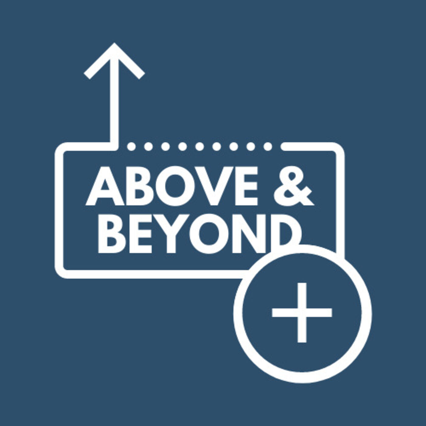 Above & Beyond | The State of the Church Message