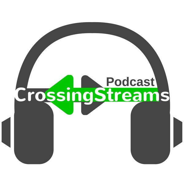 Crossing Streams Podcast Artwork Image