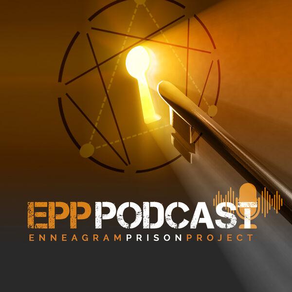 Enneagram Prison Project (EPP) Podcast Podcast Artwork Image