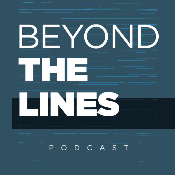 Beyond The Lines Podcast Artwork Image