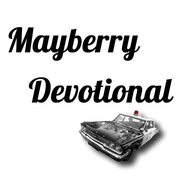 Mayberry Devotional Podcast Artwork Image