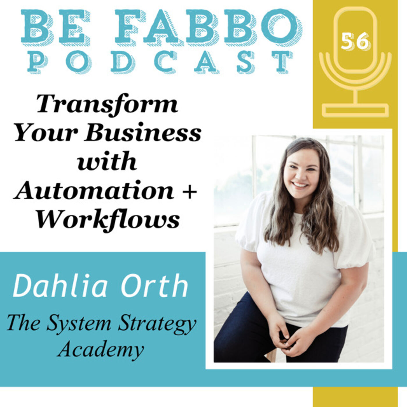 Transform Your Business with Automation + Workflows- Dahlia Orth