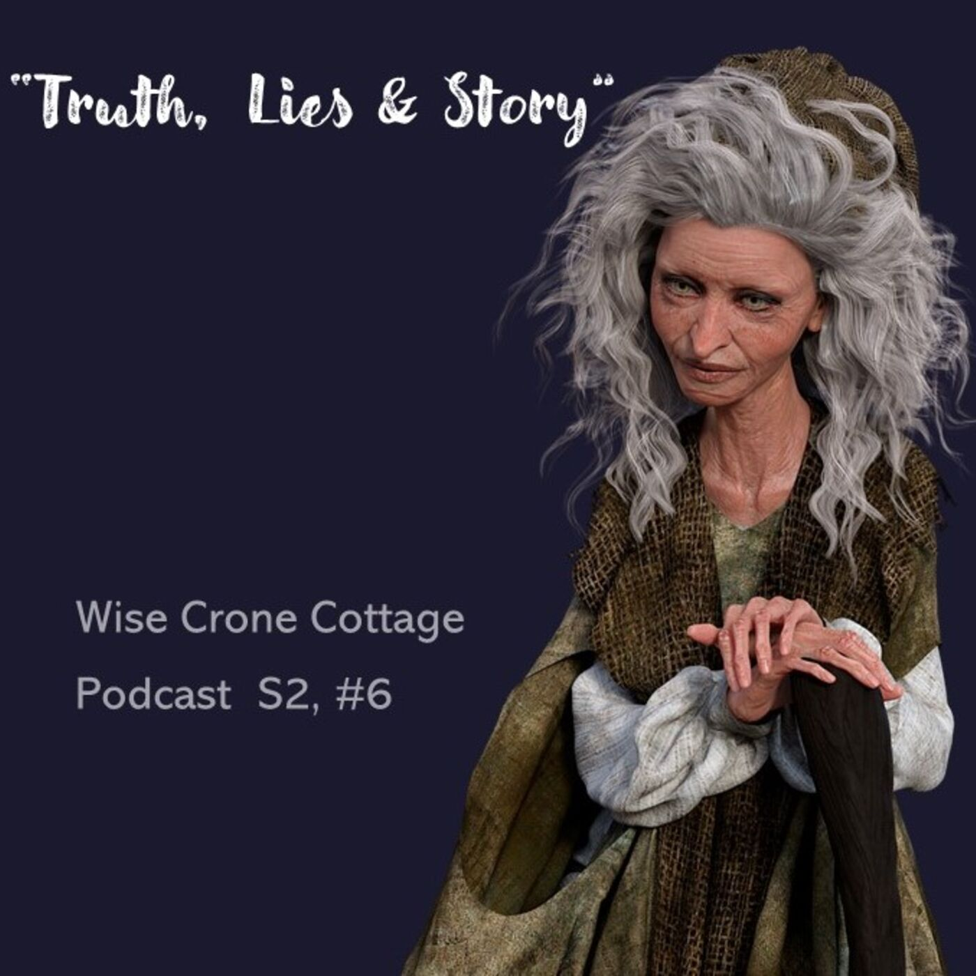 """'Truth, Lies and Story"""" (S2, #6)"""