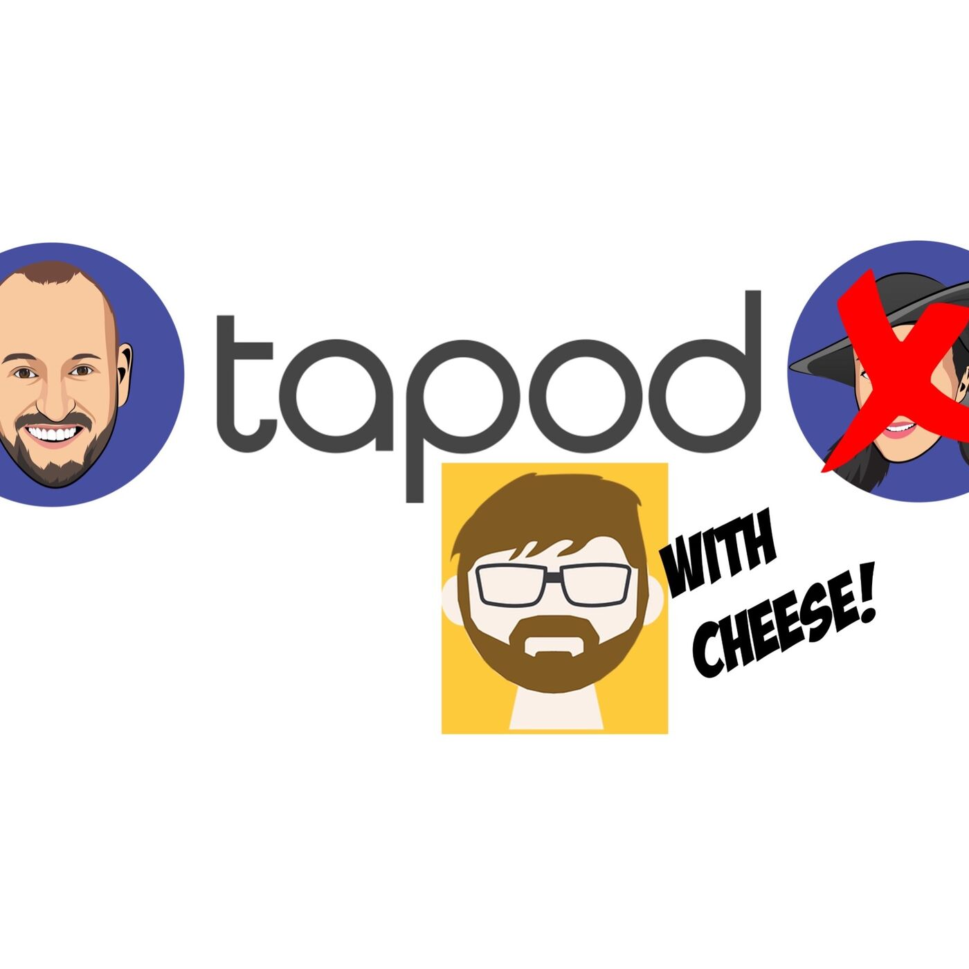 Episode 55 - Joel Cheesman - It's TaPod with Cheese!