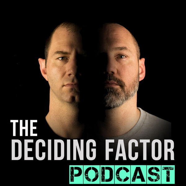 The Deciding Factor Podcast Podcast Artwork Image