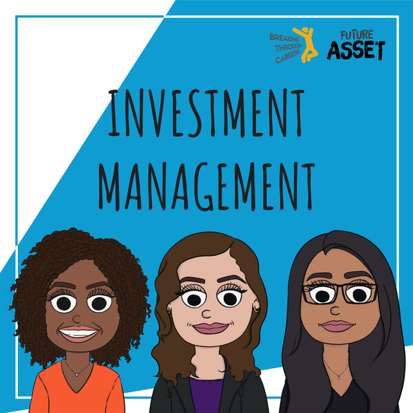 Breaking Through Careers - Investment Management Podcast Artwork Image
