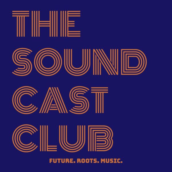 The Sound Cast Club Podcast Artwork Image
