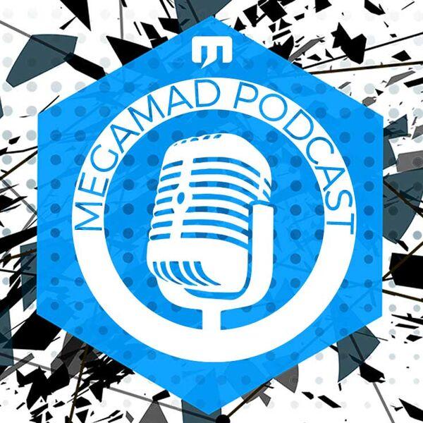 MegaMad Podcast Podcast Artwork Image