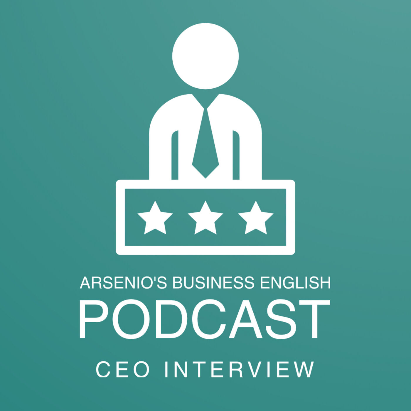 Arsenio's Business English Podcast | Season 6: Episode 38 | CEO Interview