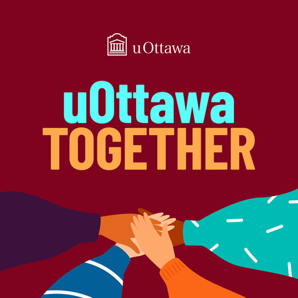 uOttawa Together Podcast Artwork Image