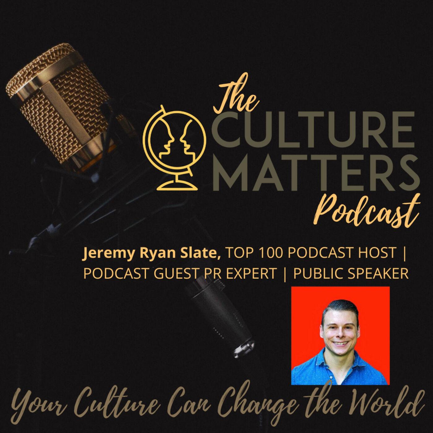 Season 6, Episode 65: Guest: Jeremy Ryan Slate: What Makes Them Talk
