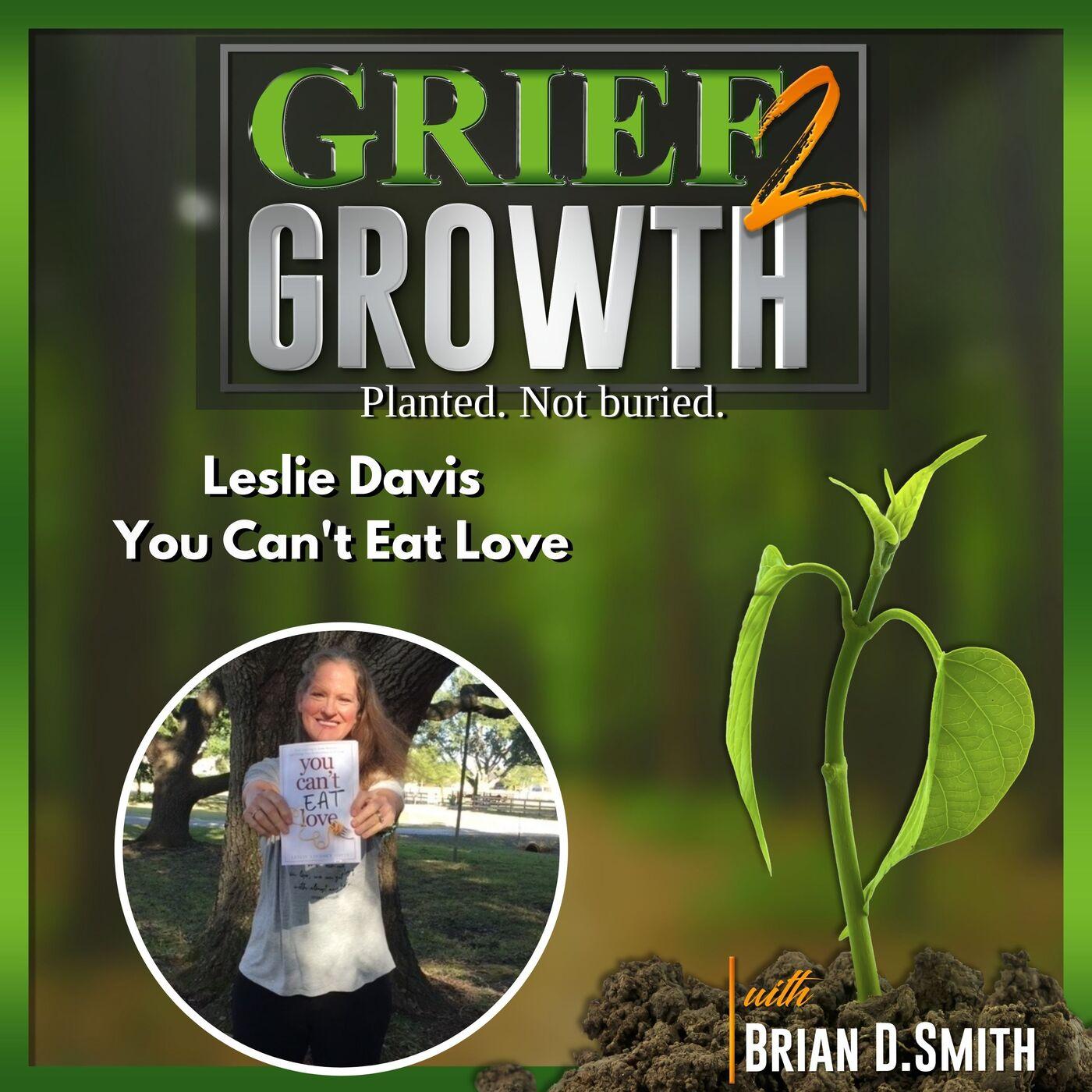 Leslie Davis- You Can't Eat Love