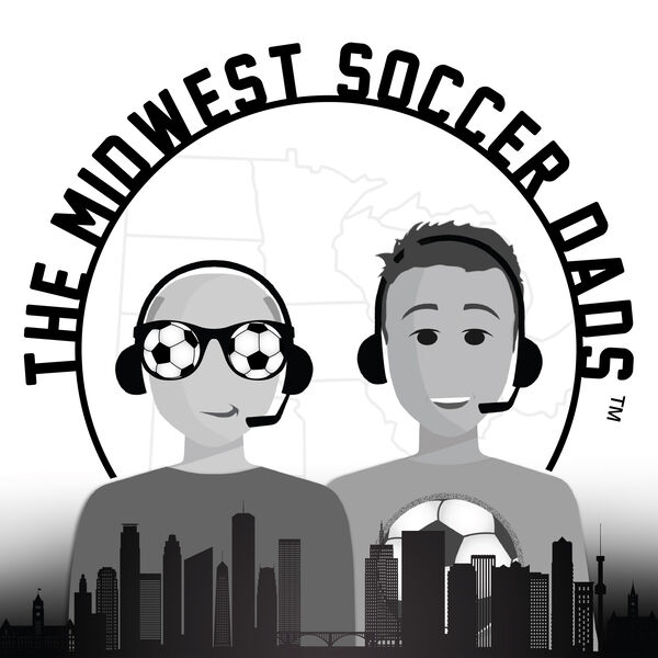 The Midwest Soccer Dads Podcast Artwork Image