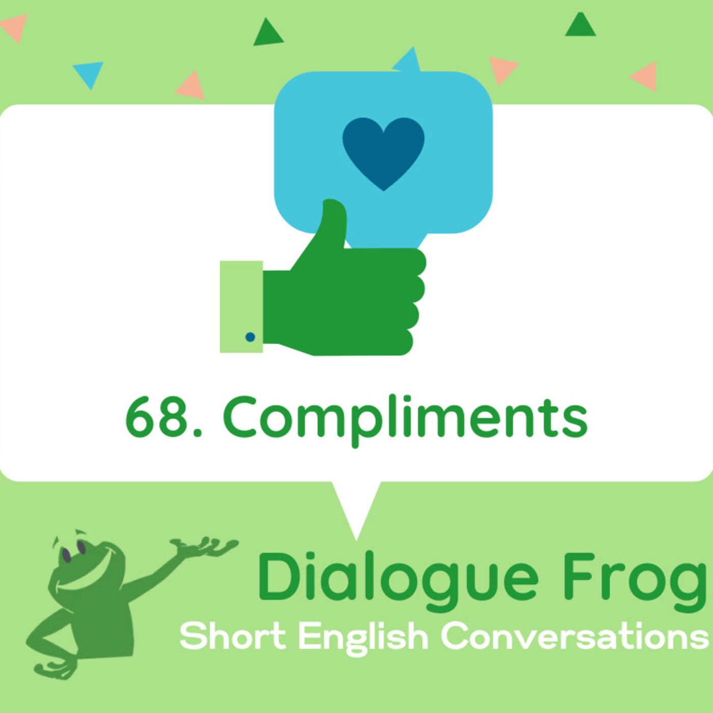 068 Compliments– Podcast for English Listening Practice