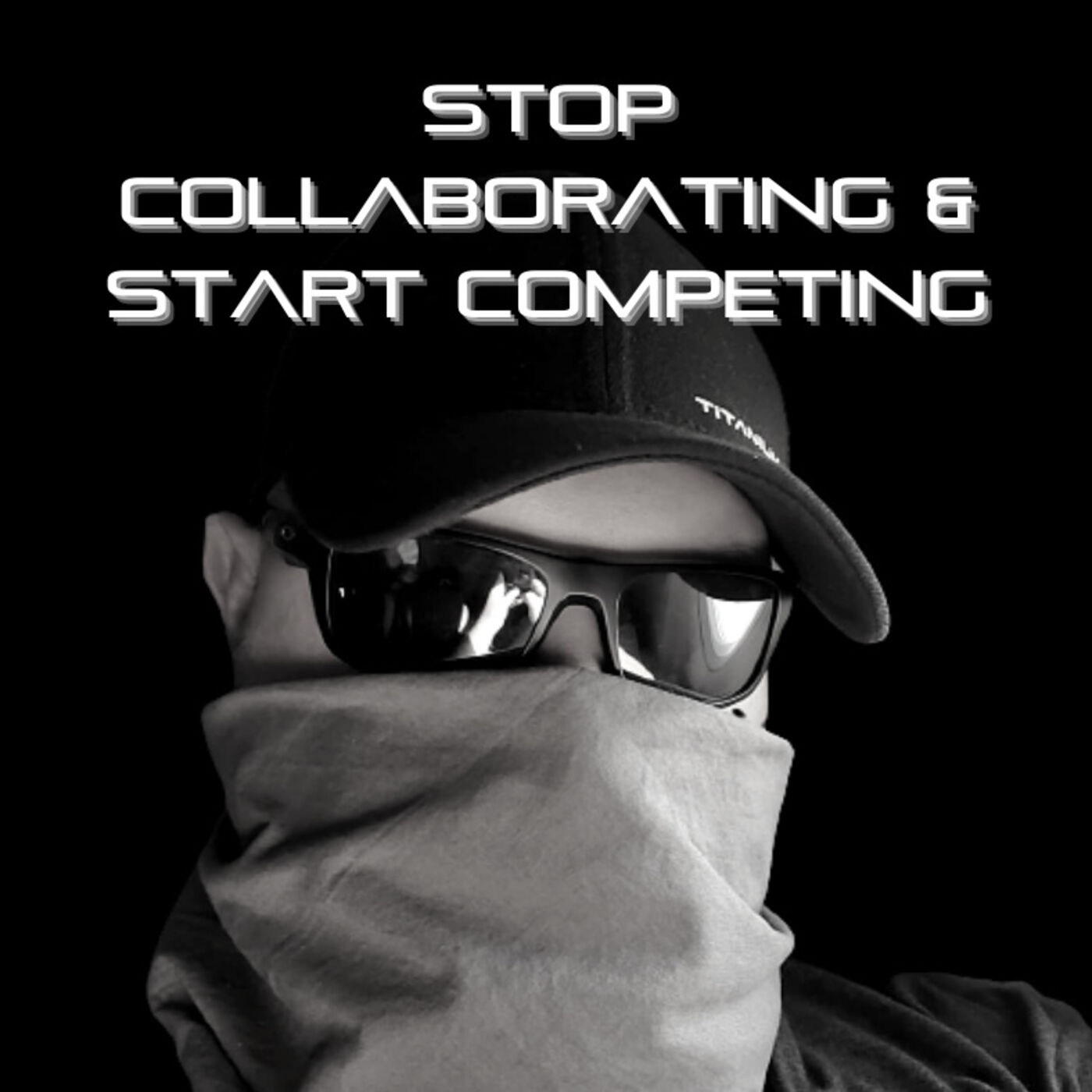 Stop Collaborating & Start Competing