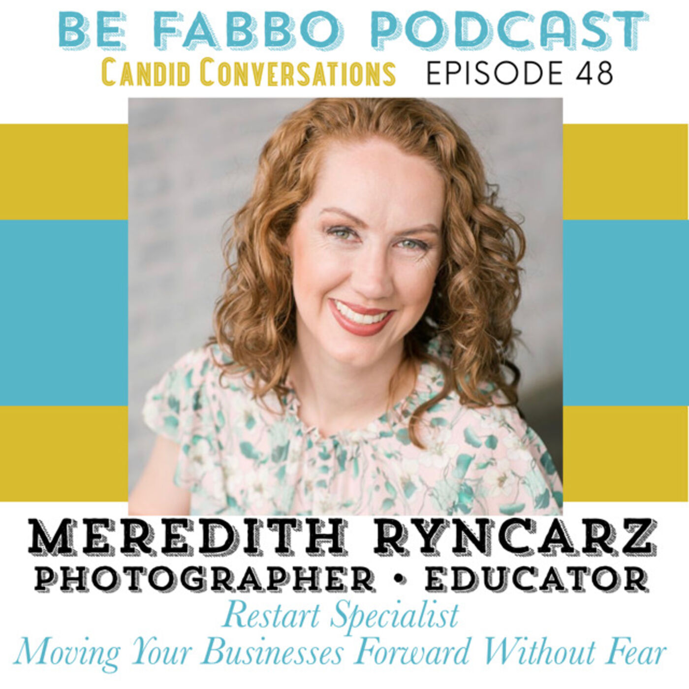 48: Meredith Ryncarz- The Reset Specialist