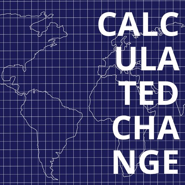 Calculated Change Podcast Artwork Image