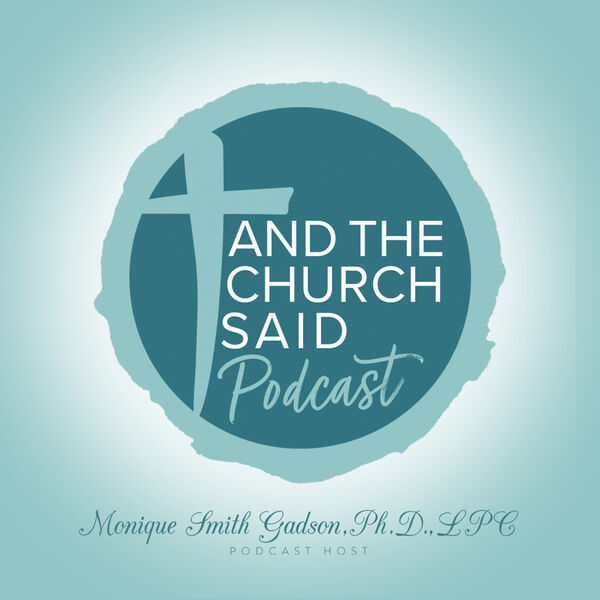 And The Church Said... Podcast Artwork Image