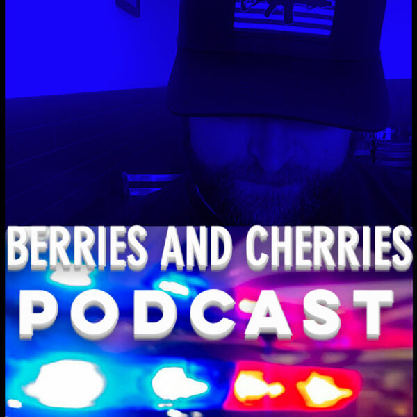Berries and Cherries Podcast Podcast Artwork Image