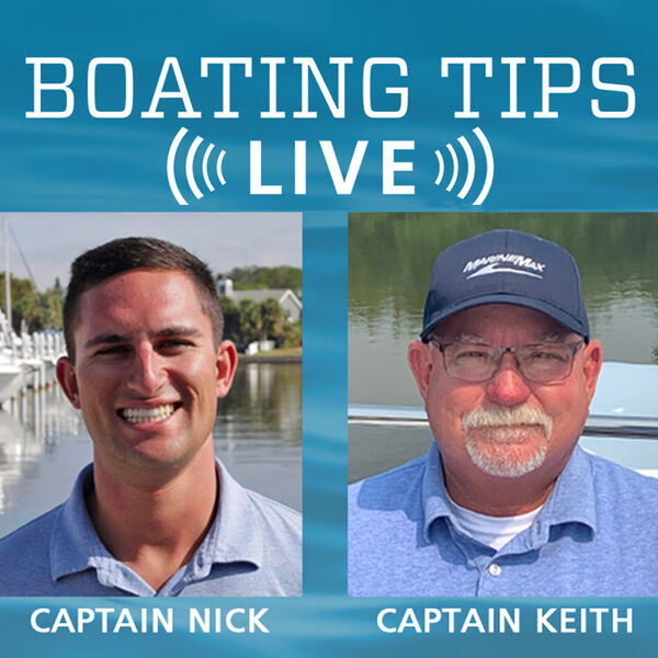 Boating Tips   Get Your Boating Questions Answered Every Week! Podcast Artwork Image