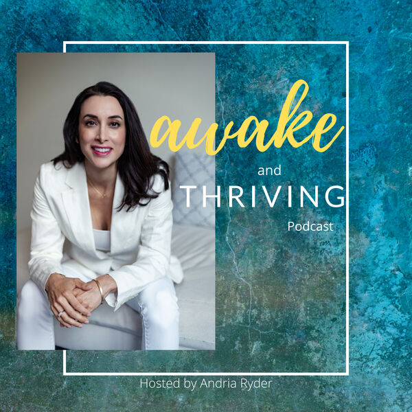 Awake and Thriving Podcast Artwork Image